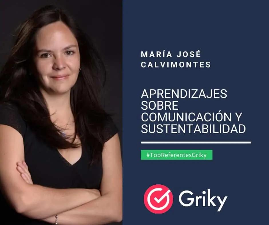 Aprendizajes sobre Comunicación y sustentabilidad #TopReferentesGriky Maria José Calvimontes